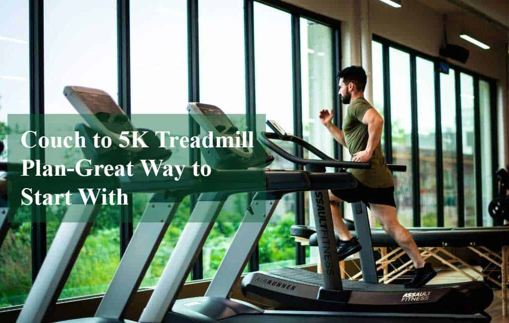 Couch to 5K Treadmill Plan