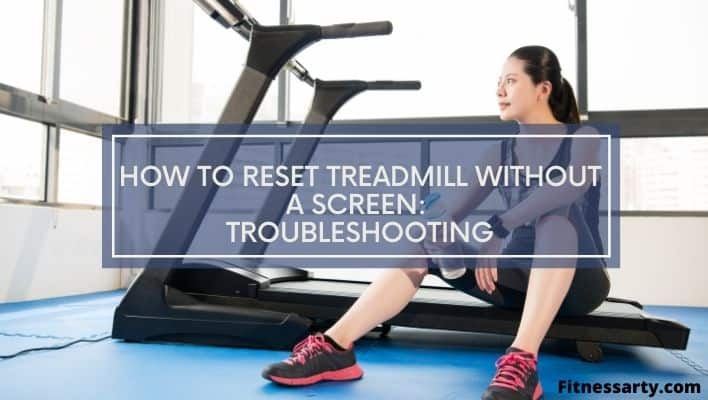 A girl finally find a Troubleshooting guideline on How to Reset Treadmill Without a Screen